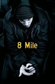 8 Mile (2002) 8 ไมล์ ดวลแร็บสนั่นโลก