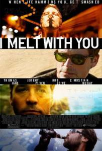 I Melt with You (2011) ยกก๊วนซี้แฮงค์ 40 อัพ