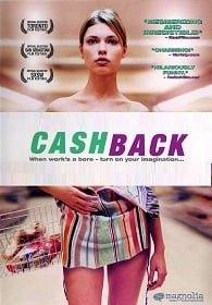 Cashback (2006) คืนฝันมหัศจรรย์จินตนาการ