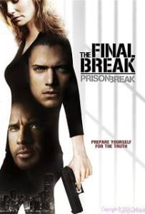Prison Break The Final Break แผนลับแหกคุกนรก ภารกิจปิดฉากคุกนรก