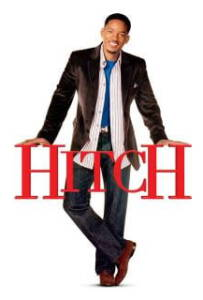 Hitch (2005) พ่อสื่อเฟี้ยวเดี๋ยวจัดให้