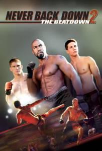 Never Back Down 2:The Beatdown (2011) เนฟเวอร์ แบ็ค ดาวน์ 2: สู้โค่นสังเวียน