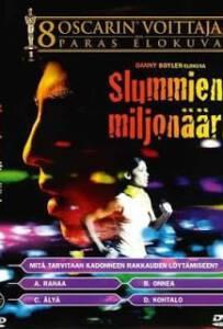 Slumdog Millionaire (2011) สลัมด็อก มิลเลียนแนร์ คำตอบสุดท้าย…อยู่ที่หัวใจ