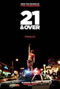 21 and Over (2013) 21 ทั้งทีปาร์ตี้รั่วเวอร์