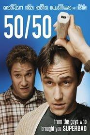 50 / 50 (2011) ฟิฟตี้ / ฟิฟตี้ ไม่ตายก็รอดวะ