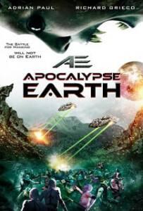 AE: Apocalypse Earth (2013) สยองโลกมฤตยู