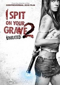 I Spit On Your Grave 2 (2013) แค้นนี้ต้องฆ่า