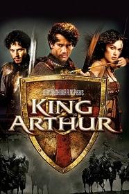 King Arthur (2004) ศึกจอมราชันย์อัศวินล้างปฐพี