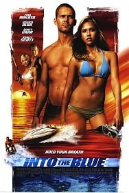 Into the Blue (2005) อินทู เดอะ บลู ดิ่งลึก ฉกมหาภัย
