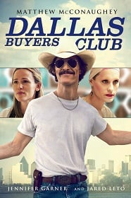 Dallas Buyers Club (2013) สอนโลกให้รู้จักกล้า