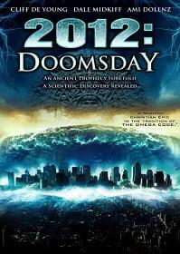 Doomsday Prophecy มหาวิบัติทำนายล้างโลก