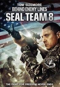 Seal Team 8 Behind Enemy Lines (2014) ปฏิบัติการหน่วยซีลยึดนรก