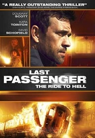 Last Passenger (2013) โคตรด่วนขบวนตาย