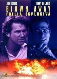 Blown Away (1994) หยุดเวลาระเบิดเมือง