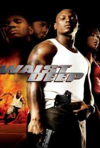 Waist Deep (2006) อึด..บ้า..ซ่าส์ลุย
