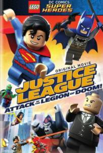 Lego DC Super Heroes Justice League Attack of the Legion of Doom! (2015) จัสติซ ลีก ถล่มกองทัพลีเจียน ออฟ ดูม