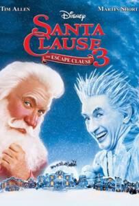 The Santa Clause 3 The Escape Clause คุณพ่อยอดอิทธิฤทธิ์ 3
