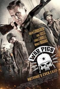 War Pigs (2015) พลระห่ำพันธุ์ลุยแหลก