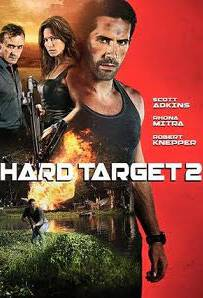 Hard Target 2 (2016) คนแกร่งทะลวงเดี่ยว 2