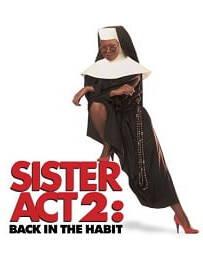 Sister Act 2: Back in the Habit (1993) น.ส.ชี เฉาก๊วย ภาค 2
