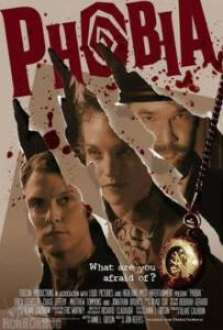 Phobia (2013) โฟเบีย จิตสยองฆ่าไม่ตาย