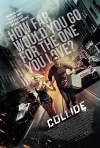 Collide (2016) ซิ่งระห่ำ ทำเพื่อเธอ