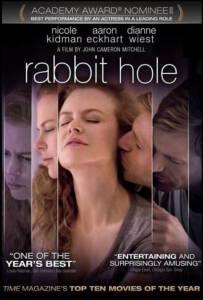 Rabbit Hole (2010) ฝ่าใจฝัน วันใจสลาย