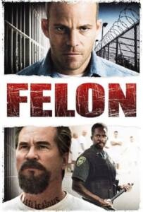 Felon (2008) คนคุกเดือด