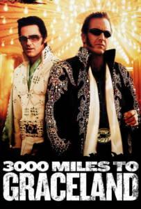 3000 Miles to Graceland (2001) ทีมคนปล้นผ่าเมือง