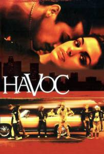 Havoc (2005) วัยร้าย วัยร้อน