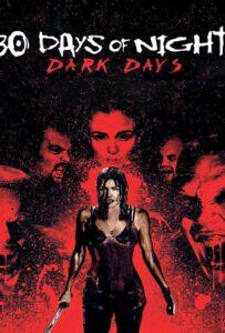30 Days of Night: Dark Days (2010) 30 ราตรีผีแหกนรก 2