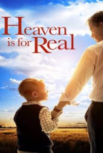 Heaven Is for Real (2014) สวรรค์นั้นเป็นจริง