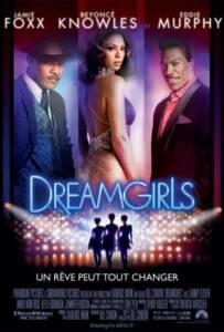 Dreamgirls (2006) ดรีมเกิร์ลส