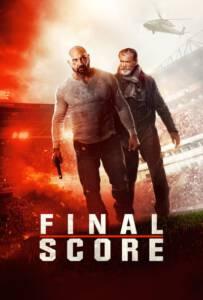 Final Score (2018) ยุทธการดับแผน ผ่าแมตช์เส้นตาย