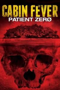 Cabin Fever 3 Patient Zero (2014) ต้นตำรับ เชื้อพันธุ์นรก ภาค 3