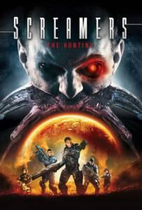 Screamers The Hunting (2009) สครีมเมอร์ส อมนุษย์พันธุ์สังหาร