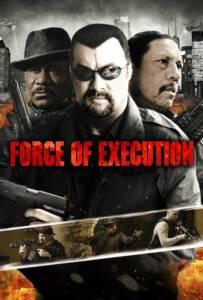 Force of Execution (2013) มหาประลัยจอมมาเฟีย