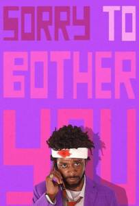 Sorry to Bother You (2018) ขอโทษที่รบกวน