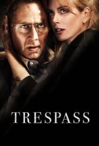 Trespass (2011) ปล้นแหวกนรก