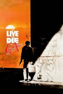 To Live And Die In L.A (1985) ปราบตาย