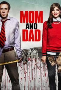 Mom and Dad (2017) พ่อแม่พันธุ์จิต