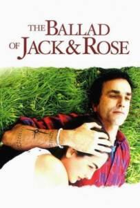 The Ballad of Jack and Rose (2005) ขอให้โลกนี้มีเพียงเรา