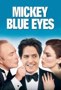 Mickey Blue Eyes (1999) มิคกี้ บลูอายส์ รักไม่ต้องพัก..คนฉ่ำรัก