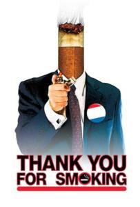 Thank You for Smoking (2005) แผนเด็ดพีอาร์สมองเสธ