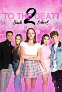 To the Beat!: Back 2 School (2020)