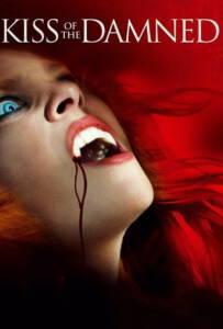 Kiss of the Damned (2012) จุมพิตต้องคำสาป