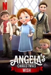 Angela's Christmas Wish (2020) อธิษฐานคริสต์มาสของแองเจิลลา