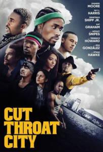 Cut Throat City (2020)