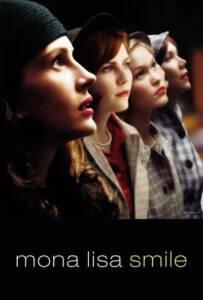 Mona Lisa Smile (2003) โมนาลิซ่า...ขีดชีวิตเขียนฝันให้บานฉ่ำ