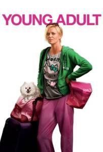 Young Adult (2011) นางสาวตัวแสบแอบตีท้ายครัว